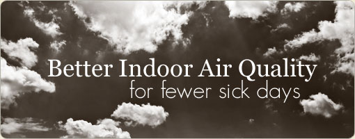 Better Indoor Air Quality